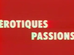 Classic French : Erotiques Passions