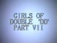 Girls Of Double DD Part VII - 1987