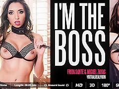 Frida Sante & Miguel Zayas in I'm the boss - VirtualRealPorn